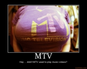 mtv-mtv-demotivational-poster-1266936498