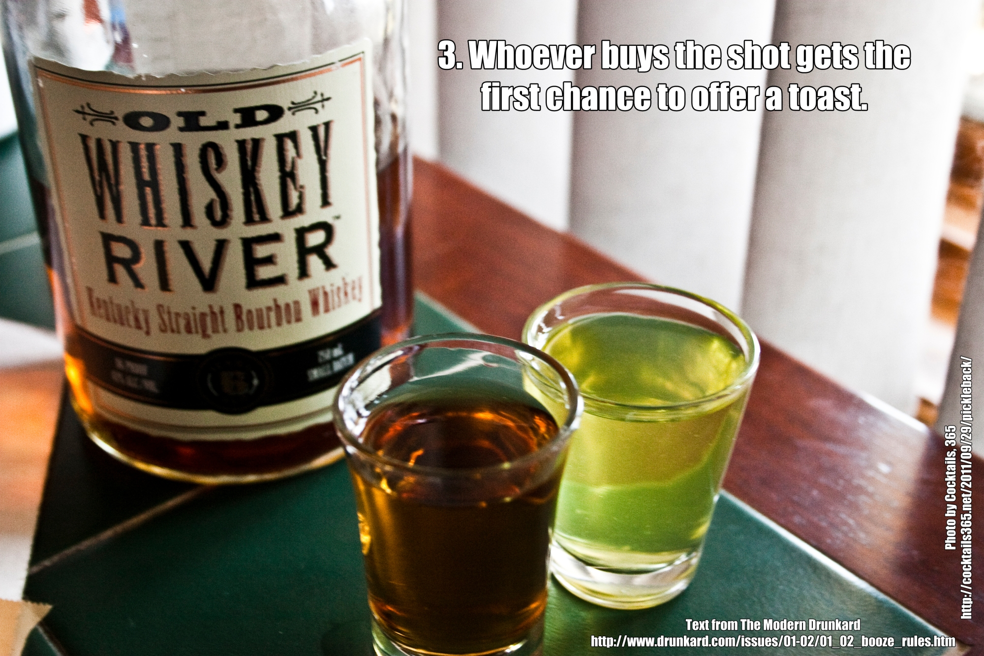 3. Whoever buys the shot gets the first chance to offer a toast.